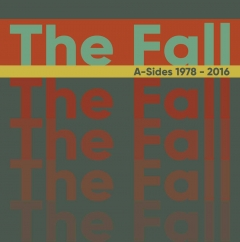 The Fall: Singles 1978-2016