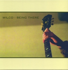 Wilco: Being There (Deluxe Edition)