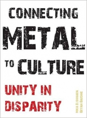 Connecting Metal to Culture: by Mika Elovaara and Bryan Bardine