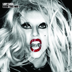 Revisit: Lady Gaga: Born This Way