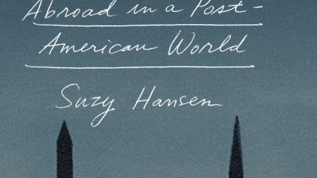 Notes on a Foreign Country: by Suzy Hansen