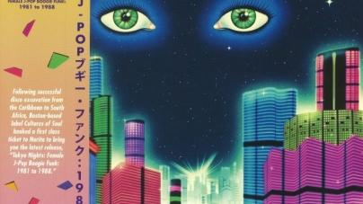 Various Artists: Tokyo Nights: Female J-Pop Boogie Funk 1981-1988
