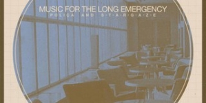 Poliça/s t a r g a z e: Music for the Long Emergency