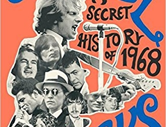 Astral Weeks: A Secret History of 1968: by Ryan H. Walsh