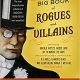 The Big Book of Rogues and Villains: Edited by Otto Penzler