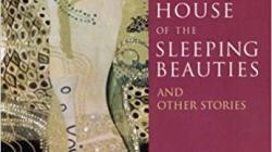 House of the Sleeping Beauties: by Yasunari Kawabata
