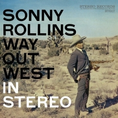 Sonny Rollins: Way Out West (Deluxe Edition)
