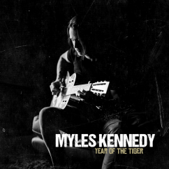 Myles Kennedy: Year of the Tiger