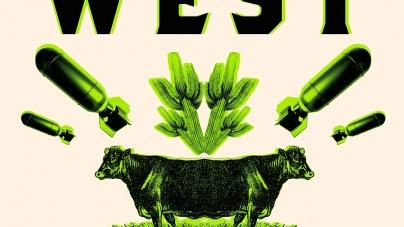 Acid West: by Joshua Wheeler