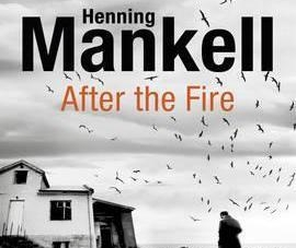 After the Fire: by Henning Mankell