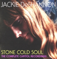 Jackie DeShannon: Stone Cold Soul: The Complete Capitol Recordings of Jackie DeShannon
