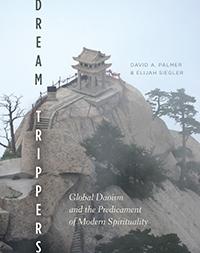 Dream Trippers: by David A. Palmer & Elijah Siegler