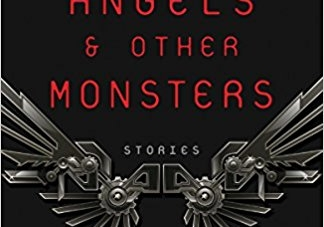 Guardian Angels and Other Monsters: by Daniel H. Wilson