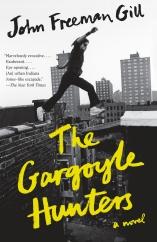 The Gargoyle Hunters: by John Freeman Gill