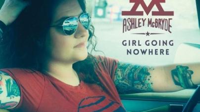 Ashley McBryde: Girl Going Nowhere