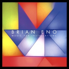 Brian Eno: Music for Installations