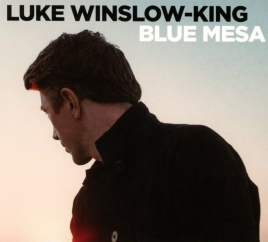 Luke Winslow-King: Blue Mesa