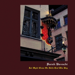 Sarah Davachi: Let Night Come on Bells End the Day