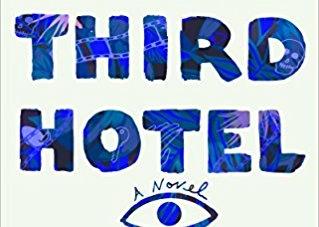 The Third Hotel: by Laura van den Berg