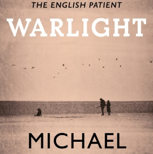 Warlight: by Michael Ondaatje