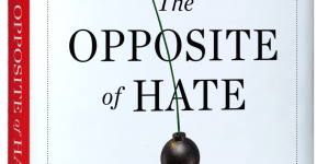 The Opposite of Hate: by Sally Kohn