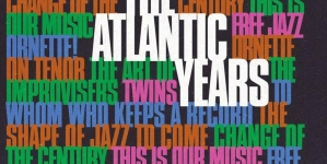 Ornette Coleman: The Atlantic Years