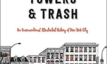 Tenements, Towers & Trash: by Julia Wertz