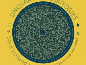 Dave Holland: Uncharted Territories
