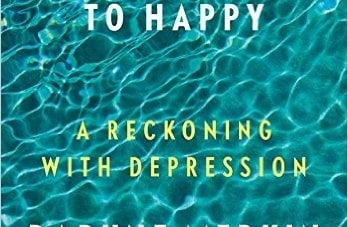 This Close to Happy: A Reckoning with Depression: By Daphne Merkin