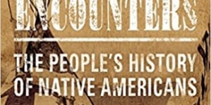 Tragic Encounters: The People's History of Native Americans: By Page Smith