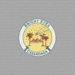 Discography: Bright Eyes: Cassadaga