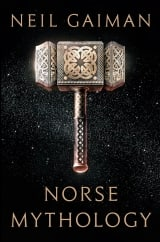 Norse Mythology: by Neil Gaiman