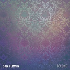 San Fermin: Belong