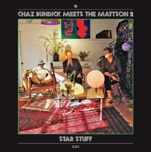Chaz Bundick Meets the Mattson 2: Star Stuff