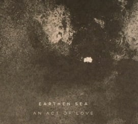 Earthen Sea: An Act of Love