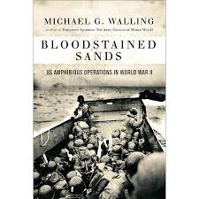 Bloodstained Sands: By Michael G. Walling