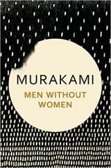 Men Without Women: by Haruki Murakami