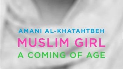 Muslim Girl: by Amani Al-Khatahtbeh