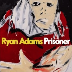 Ryan Adams: Prisoner