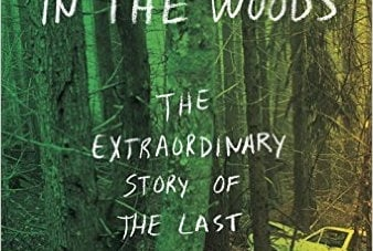 The Stranger in the Woods: by Michael Finkel