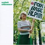 Rediscover: Saint Etienne: Foxbase Alpha