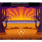 Various Artists: A Psychedelic Guide to Monsterism Island