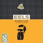 Eels: Hombre Lobo: 12 Songs of Desire