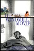 The Windmill Movie