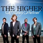 The Higher: It's Only Natural