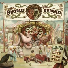 The Builders and the Butchers: Salvation is a Deep, Dark Well