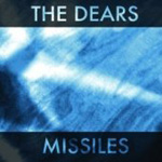 The Dears: Missiles