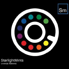 Starlight Mints: Change Remains