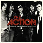 The Action: Complete Punk Recordings 1977-1978