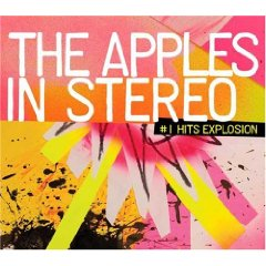 The Apples in Stereo: #1 Hits Explosion